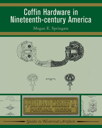 Coffin Hardware in Nineteenth-century America book cover