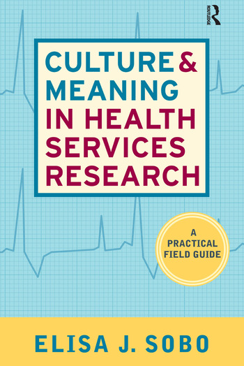 Culture and Meaning in Health Services Research An Applied Approach book cover