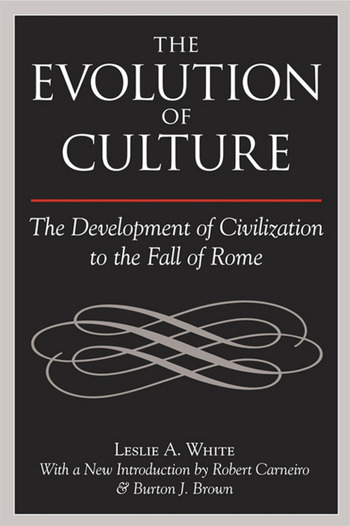 The Evolution of Culture The Development of Civilization to the Fall of Rome book cover
