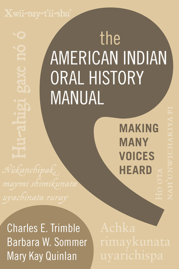 The American Indian Oral History Manual Making Many Voices Heard book cover