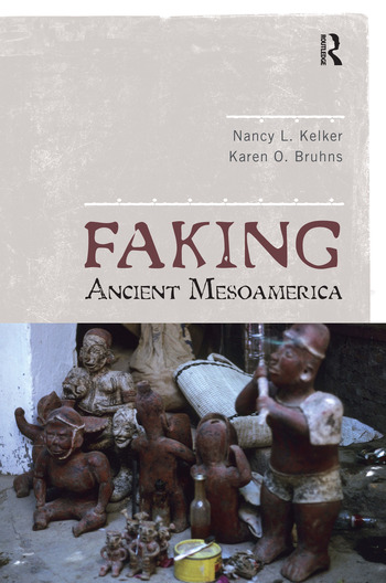 Faking Ancient Mesoamerica book cover