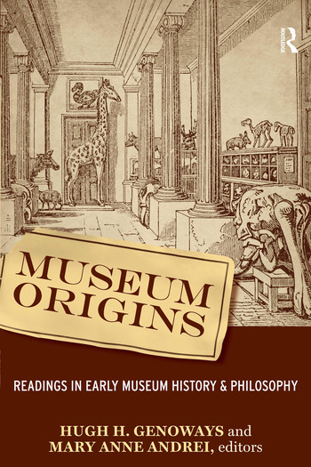 Museum Origins Readings in Early Museum History and Philosophy book cover