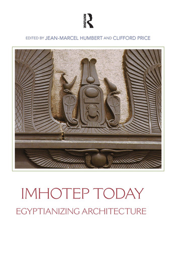 Imhotep Today Egyptianizing Architecture book cover