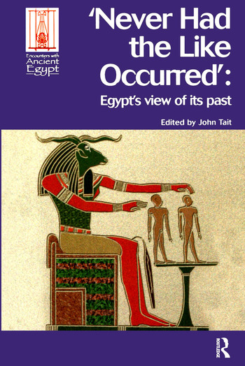 Never Had the Like Occurred Egypt's View of its Past book cover