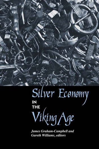 Silver Economy in the Viking Age book cover