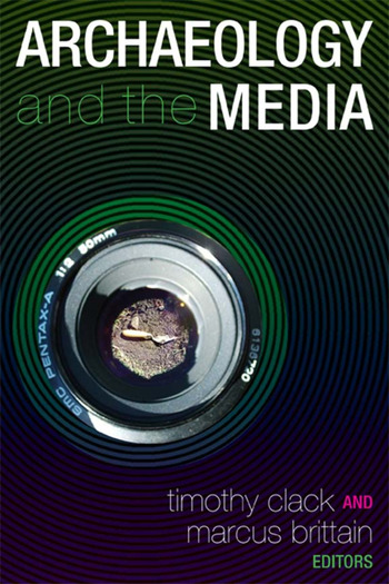 Archaeology and the Media book cover