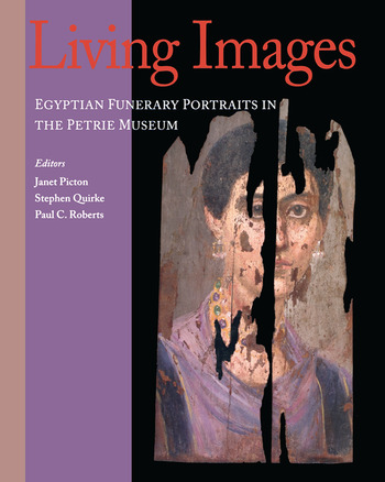 Living Images Egyptian Funerary Portraits in the Petrie Museum book cover