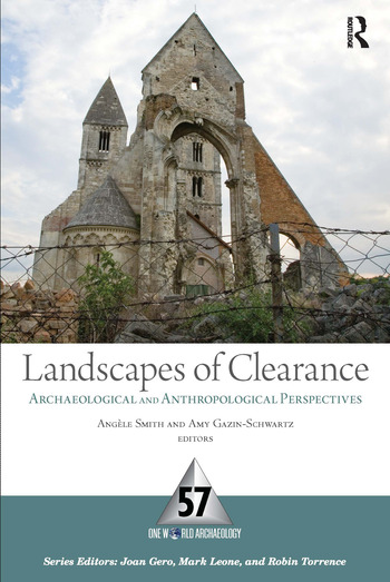 Landscapes of Clearance Archaeological and Anthropological Perspectives book cover
