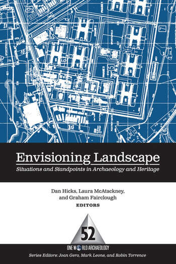 Envisioning Landscape Situations and Standpoints in Archaeology and Heritage book cover