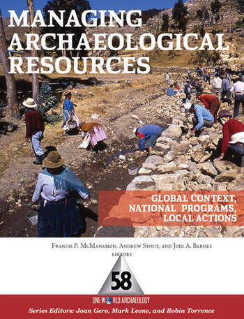 Managing Archaeological Resources Global Context, National Programs, Local Actions book cover