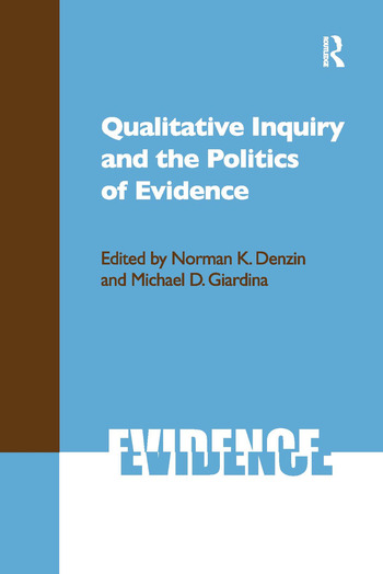 Qualitative Inquiry and the Politics of Evidence book cover