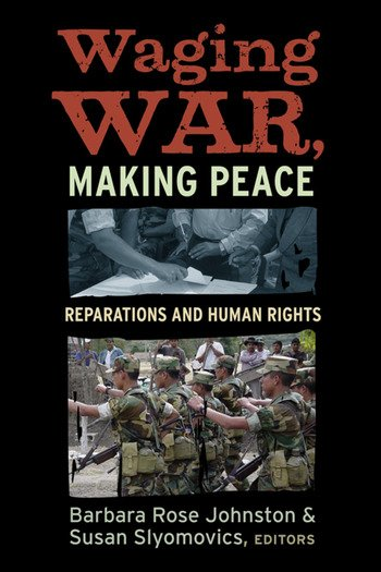 Waging War, Making Peace Reparations and Human Rights book cover