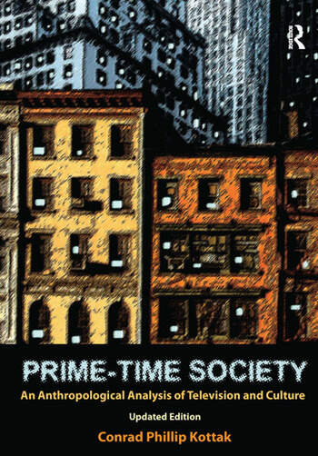 Prime-Time Society An Anthropological Analysis of Television and Culture, Updated Edition book cover