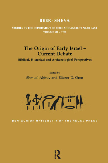 The Origin of Early Israel-Current Debate Biblical, Historical and Archaeological Perspectives book cover