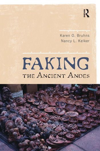 Faking the Ancient Andes book cover