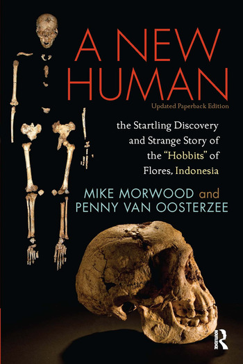 A New Human The Startling Discovery and Strange Story of the