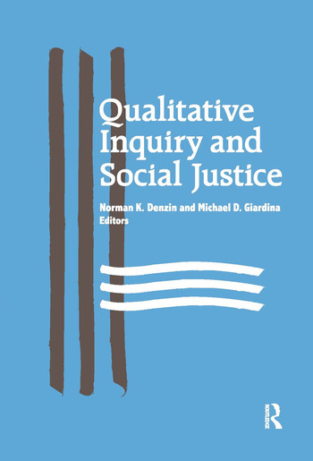 Qualitative Inquiry and Social Justice Toward a Politics of Hope book cover