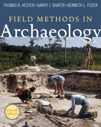 Field Methods in Archaeology Seventh Edition book cover