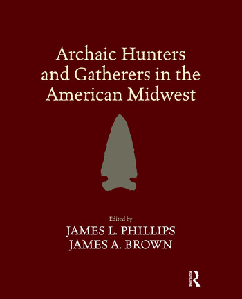 Archaic Hunters and Gatherers in the American Midwest book cover