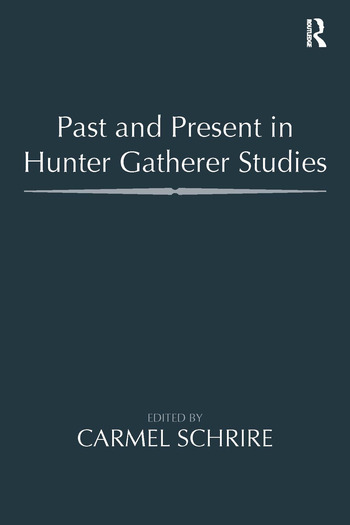 Past and Present in Hunter Gatherer Studies book cover