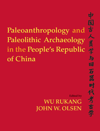 Paleoanthropology and Paleolithic Archaeology in the People's Republic of China book cover