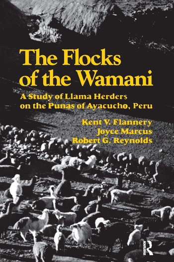 The Flocks of the Wamani A Study of Llama Herders on the Punas of Ayacucho, Peru book cover