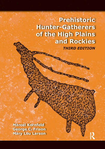 Prehistoric Hunter-Gatherers of the High Plains and Rockies Third Edition book cover
