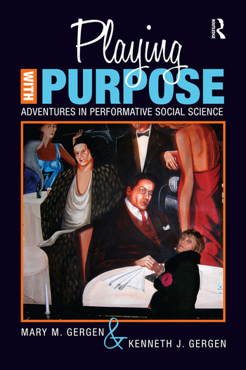 Playing with Purpose Adventures in Performative Social Science book cover