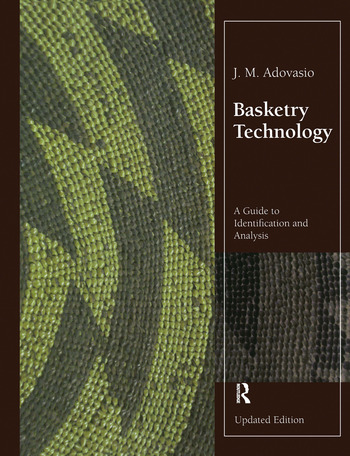 Basketry Technology A Guide to Identification and Analysis, Updated Edition book cover