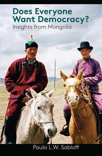 Does Everyone Want Democracy? Insights from Mongolia book cover