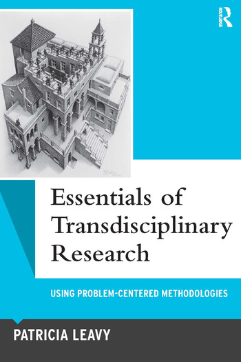 Essentials of Transdisciplinary Research Using Problem-Centered Methodologies book cover