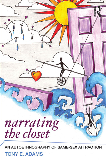 Narrating the Closet An Autoethnography of Same-Sex Attraction book cover