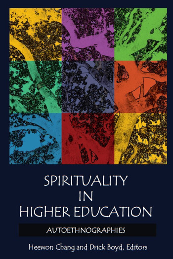 Spirituality in Higher Education Autoethnographies book cover