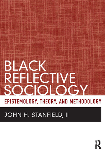 Black Reflective Sociology Epistemology, Theory, and Methodology book cover