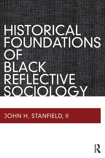 Historical Foundations of Black Reflective Sociology book cover