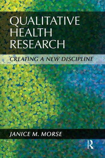Qualitative Health Research Creating a New Discipline book cover
