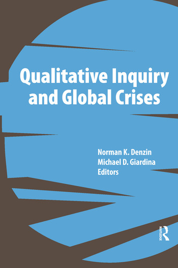 Qualitative Inquiry and Global Crises book cover