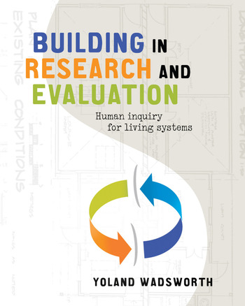 Building In Research and Evaluation Human Inquiry for Living Systems book cover