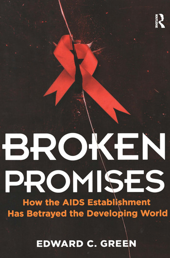 Broken Promises How the AIDS Establishment has Betrayed the Developing World book cover