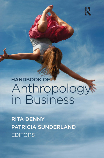 Handbook of Anthropology in Business book cover