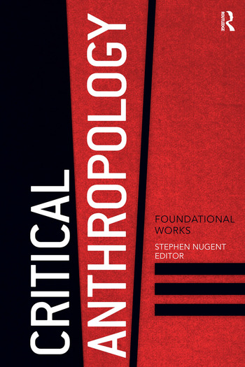 Critical Anthropology Foundational Works book cover