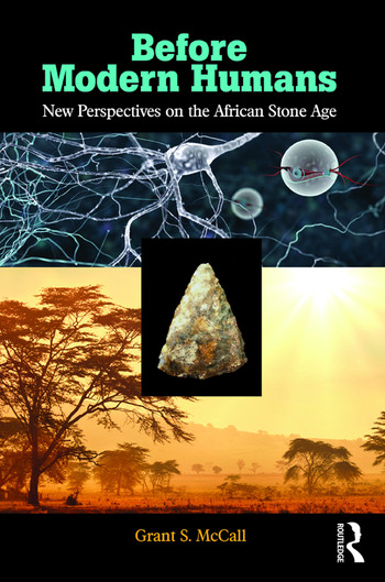 Before Modern Humans New Perspectives on the African Stone Age book cover