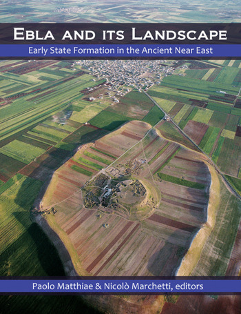 Ebla and its Landscape Early State Formation in the Ancient Near East book cover