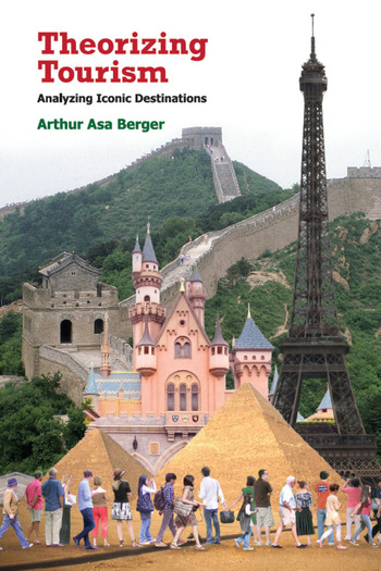 Theorizing Tourism Analyzing Iconic Destinations book cover