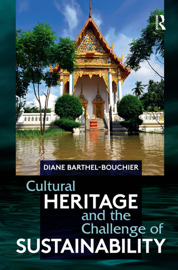 Cultural Heritage and the Challenge of Sustainability book cover