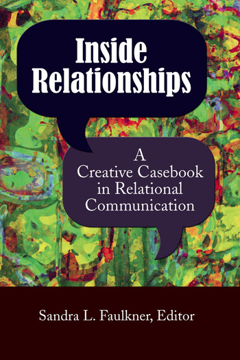 Inside Relationships A Creative Casebook in Relational Communication book cover