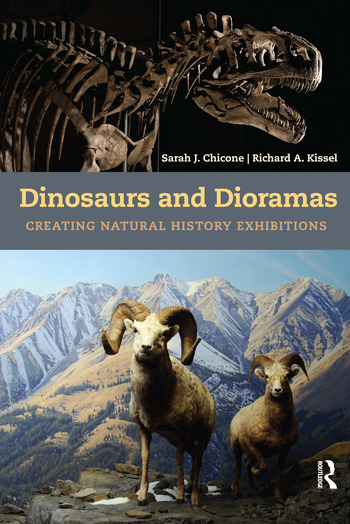 Dinosaurs and Dioramas Creating Natural History Exhibitions book cover