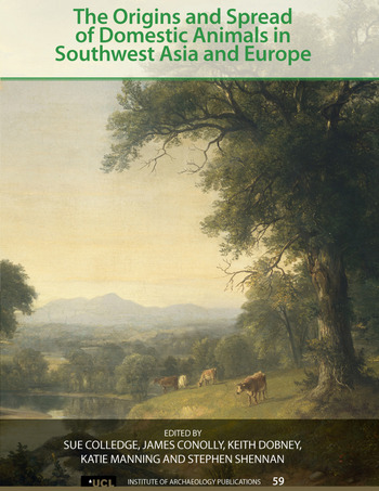 The Origins and Spread of Domestic Animals in Southwest Asia and Europe book cover