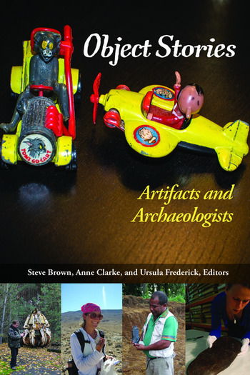 Object Stories Artifacts and Archaeologists book cover