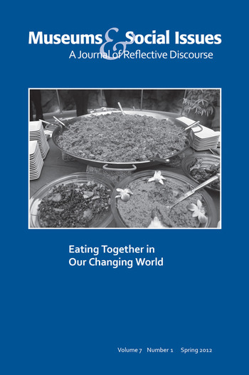 Eating Together in Our Changing World Museums & Social Issues 7:1 Thematic Issue book cover